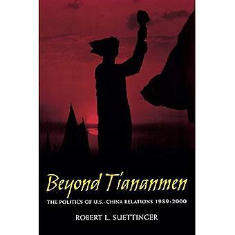 Beyond Tiananmen: Politiken i USA och Kina 1989-2000