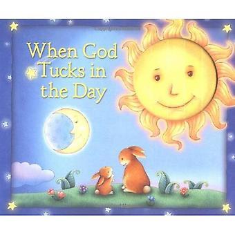 Wanneer God Tucks in de dag