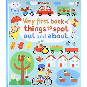 Første bok av ting å Spot: ute og om (første ting å sted)