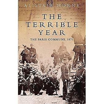The Terrible Year: The Paris Commune, 1871