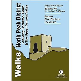 Walks North Peak District: Including Castleton, Edale and the Upper Derwent Valley: Including Casteton, Edale and the Upper Derwent Valley