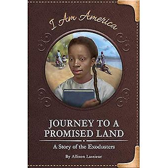 Journey to a Promised Land: A Story of the Exodusters