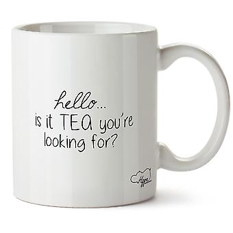 Hippowarehouse Hello Is It Tea You're Looking For? Printed Mug Cup Ceramic 10oz