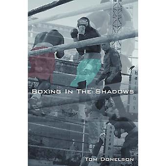 Boxen in den Schatten von Donelson & Thomas