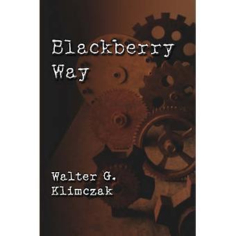 Blackberry Way by Klimczak & Walter