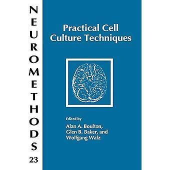 Practical Cell Culture Techniques by Boulton & Alan A.
