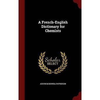 Un dictionnaire de FrenchEnglish pour les chimistes de Patterson & Austin McDowell