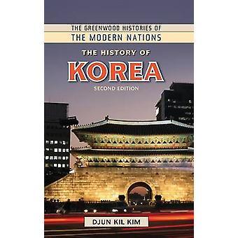 Die Geschichte Koreas von Kim & Djun Kil