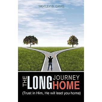 THE LONG JOURNEY HOME door Davis & bonte B.