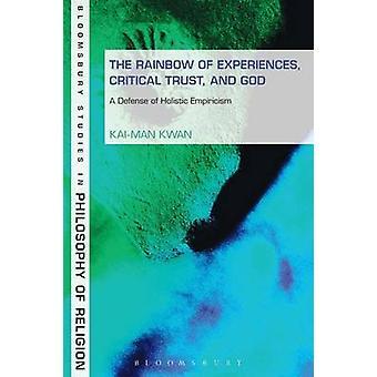 Arco-íris de experiências crítica confiança e Deus A defesa do empirismo holística por Kwan & KaiMan