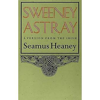 Sweeney Astray by Seamus Heaney - 9780374518943 Book