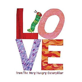 Love from the Very Hungry Caterpillar by Eric Carle - 9780448489322 B