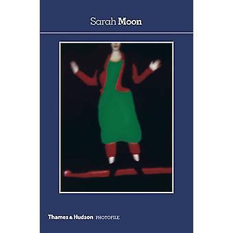 Sarah Moon (2. Revised-Ausgabe) von Sarah Moon-Robert Delpire-978