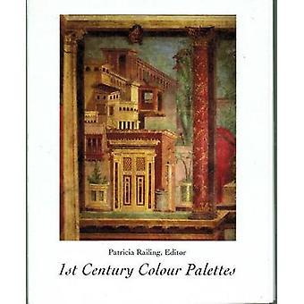 1st Century Colour Palettes by Patricia Railing - 9780946311149 Book