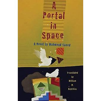 A Portal in Space by Mahmoud Saeed - William M. Hutchins - 9781477308