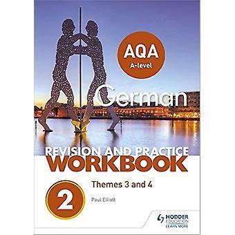 AQA A-level tysk revisjon og praksis arbeidsbok-tema 3 og 4 av