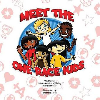 Meet the One Race Kids by D Sarmiento-Waring - 9781609578992 Book
