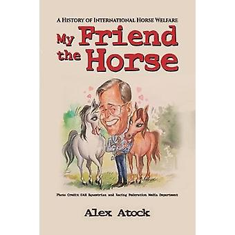 My Friend the Horse by My Friend the Horse - 9781786937933 Book