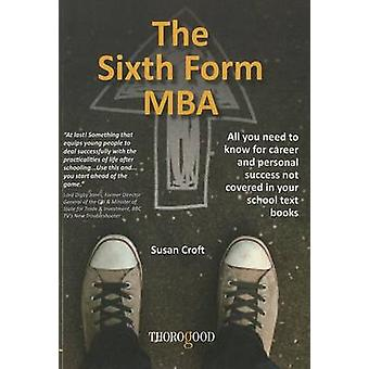 The Sixth Form MBA by Susan Croft - 9781854188267 Book