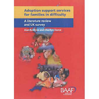 Adoption Support Services for Families in Difficulty - A Literature Re