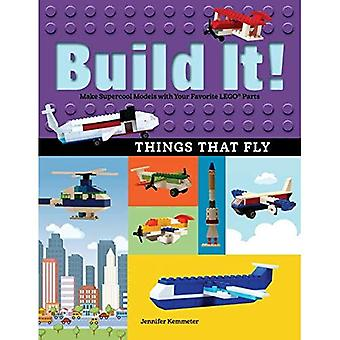Build It! Things That Fly:� Make Supercool Models with� Your Favorite Lego Parts (Brick Books)