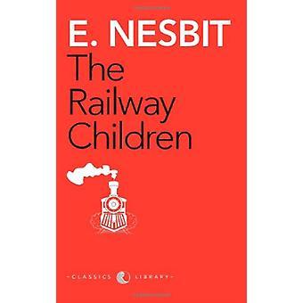Railway Children - The by Nesbit - 9788129120700 Book