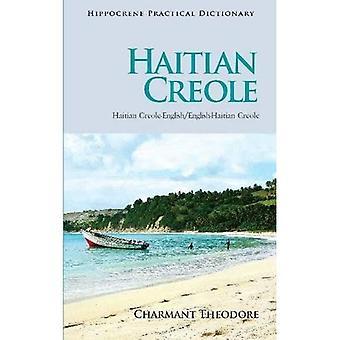 Haitian Creole-English / English-Haitian Creole Practical Dictionary (Hippocrene Practical Dictionar) (Hippocrene...