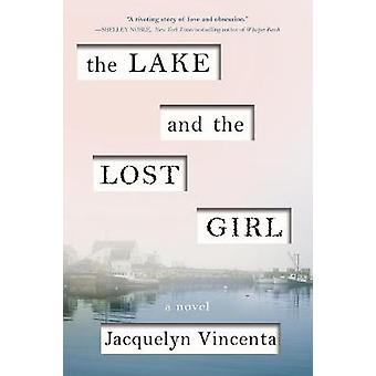 Lake and the Lost Girl by Jacquelyn Vincenta