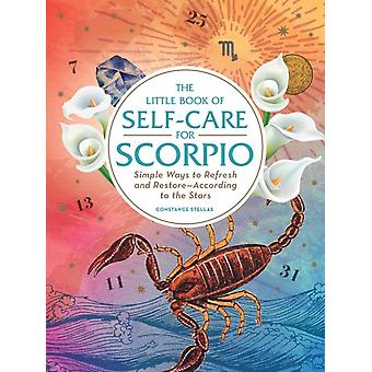Little Book of SelfCare for Scorpio by Constance Stellas