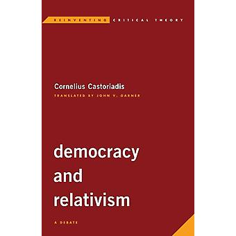 Democracy and Relativism by Cornelius Castoriadis