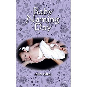 Baby Naming Day by Awen & John