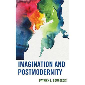 Fantasi och postmodernitet av Patrick L Bourgeois