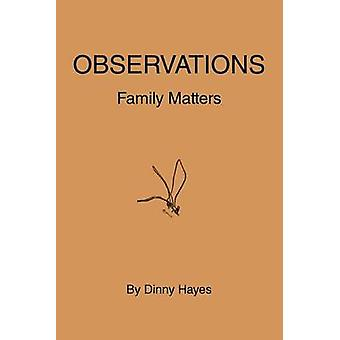Observations Family Matters by Hayes & Dinny