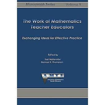 Het werk van docenten van de wiskunde leraar uitwisselen van ideeën voor effectieve praktijk door Watanabe & tad