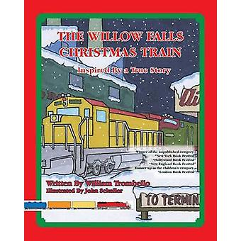 The Willow Falls Christmas Train by Trombello & William