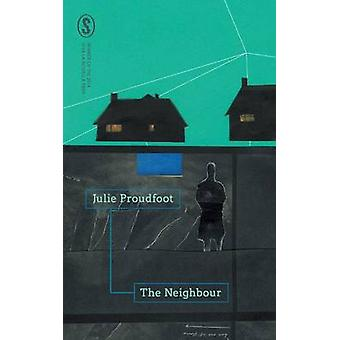 The Neighbour by Proudfoot & Jule