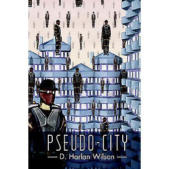 PseudoCity by Wilson & D. Harlan