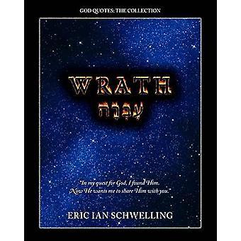 Wrath by Schwelling & Eric Ian