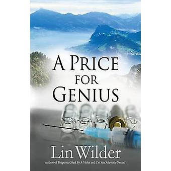 A Price for Genius by Wilder & Lin