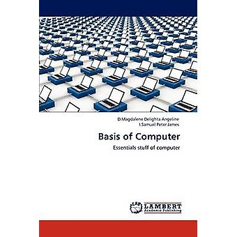 Basis of Computer by Angeline & D.Magdalene Delighta
