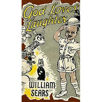 God Loves Laughter by Sears & William