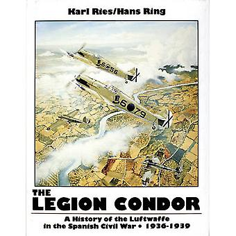 Legion Condor - 1936-1939 by Karl Ries - 9780887403392 Book