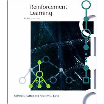 Reinforcement Learning - An Introduction by Richard S. Sutton - Andrew