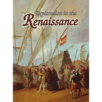 Exploration in the Renaissance by Lynne Elliot - 9780778745938 Book