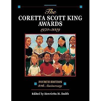 The Coretta Scott King Awards - 1970-2009 (4. überarbeitete Ausgabe) von He