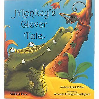 Monkey's Clever Tale av Andrew Fusek Peters - 9780859530514 Bok