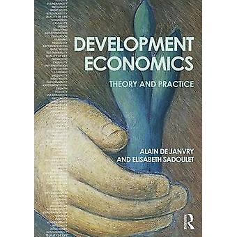 Development Economics - Theory and Practice by Alain de Janvry - Elisa
