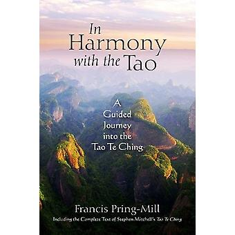 In Harmony with the Tao - A Guided Journey into the Tao Te Ching by Fr