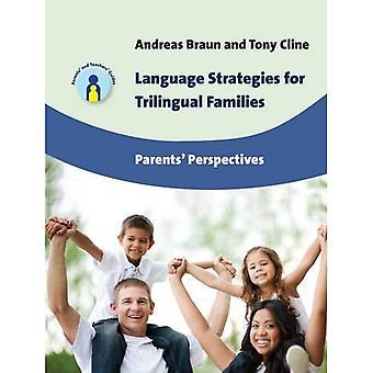 Language Strategies for Trilingual Families: Parents' Perspectives (Parents' and Teachers' Guides)