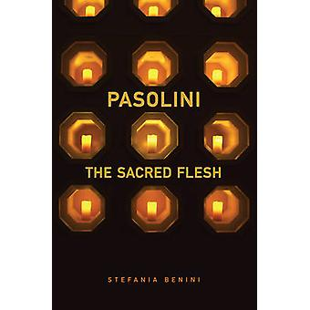 Pasolini - La carne sagrada de Stefania Benini - 9781442648067 Libro